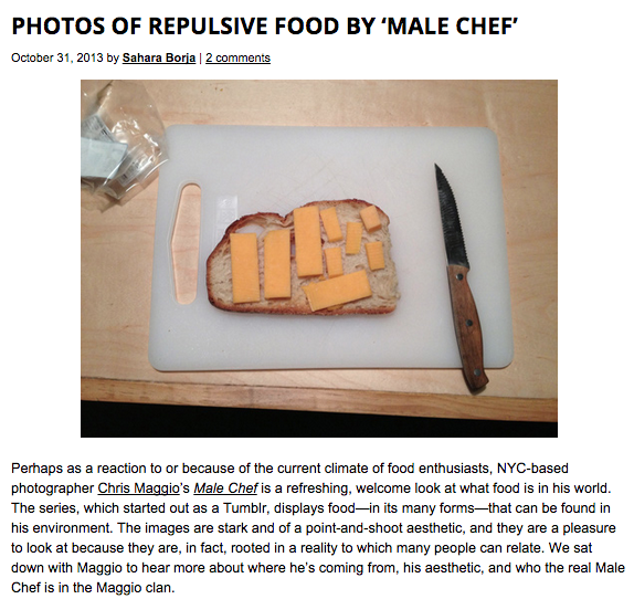 For Feature Shoot, Chris Maggio: http://www.featureshoot.com/2013/10/photos-of-repulsive-food-by-male-chef/